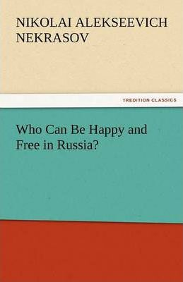 Who Can Be Happy and Free in Russia? Cover Image