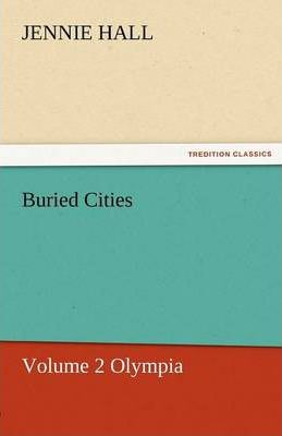 Buried Cities, Volume 2 Olympia Cover Image
