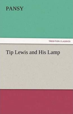 Tip Lewis and His Lamp Cover Image