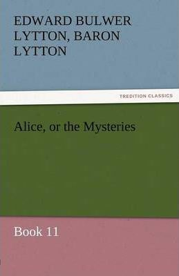 Alice, or the Mysteries - Book 11 Cover Image