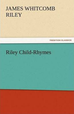 Riley Child-Rhymes Cover Image