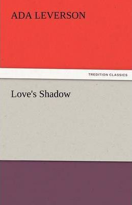 Love's Shadow Cover Image