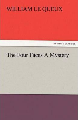 The Four Faces a Mystery Cover Image