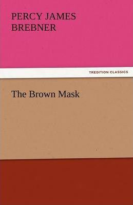 The Brown Mask Cover Image