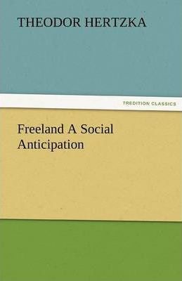 Freeland a Social Anticipation Cover Image