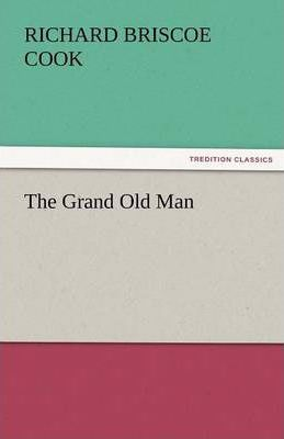 The Grand Old Man Cover Image