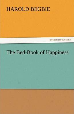 The Bed-Book of Happiness Cover Image
