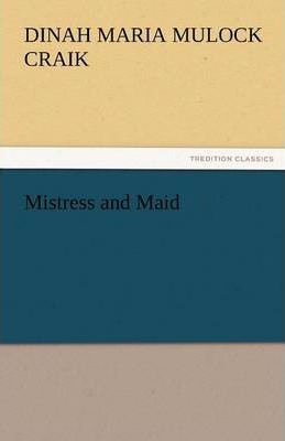 Mistress and Maid Cover Image