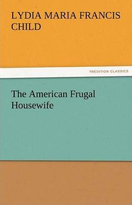 The American Frugal Housewife Cover Image