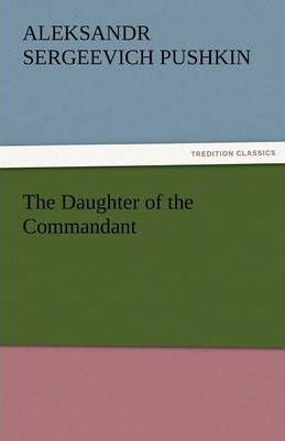 The Daughter of the Commandant Cover Image