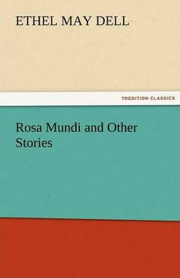 Rosa Mundi and Other Stories Cover Image