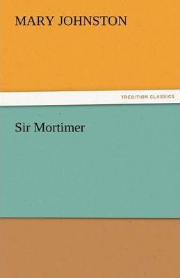 Sir Mortimer Cover Image
