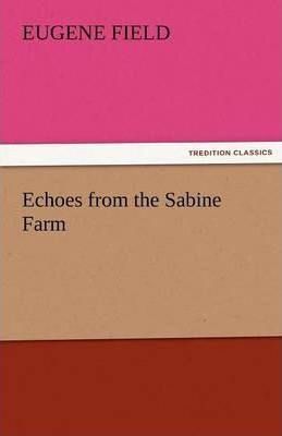 Echoes from the Sabine Farm Cover Image