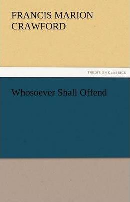 Whosoever Shall Offend Cover Image