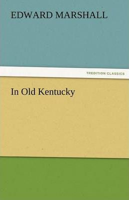 In Old Kentucky Cover Image