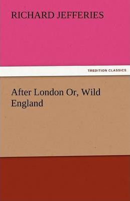 After London Or, Wild England Cover Image