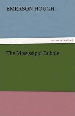 The Mississippi Bubble Cover Image