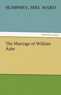 The Marriage of William Ashe Cover Image