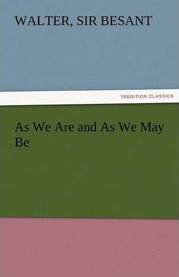 As We Are and as We May Be Cover Image