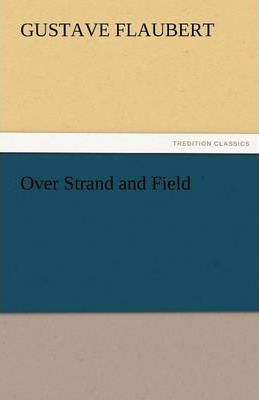 Over Strand and Field Cover Image