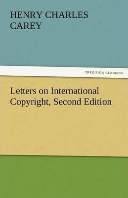Letters on International Copyright, Second Edition Cover Image