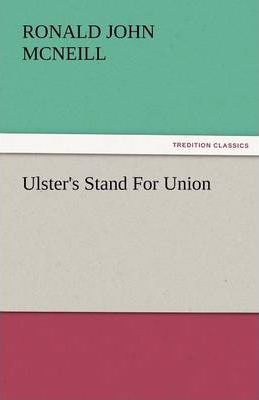 Ulster's Stand for Union Cover Image