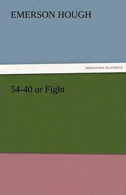 54-40 or Fight Cover Image