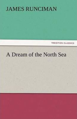 A Dream of the North Sea Cover Image