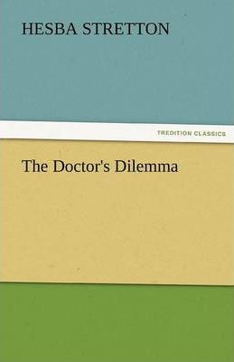 The Doctor's Dilemma Cover Image
