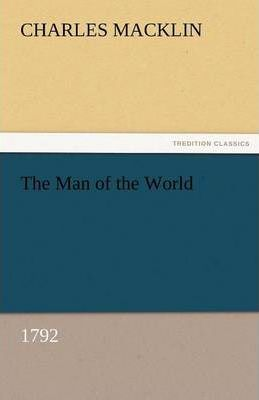 The Man of the World (1792) Cover Image