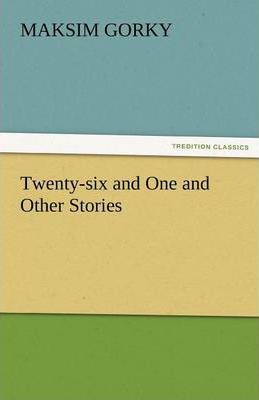 Twenty-Six and One and Other Stories Cover Image