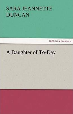 A Daughter of To-Day Cover Image