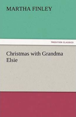 Christmas with Grandma Elsie Cover Image