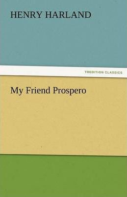 My Friend Prospero Cover Image