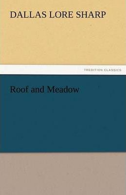 Roof and Meadow Cover Image