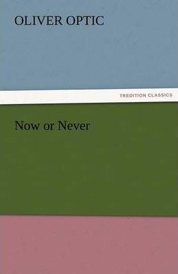Now or Never Cover Image