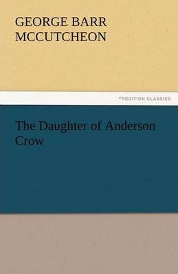 The Daughter of Anderson Crow Cover Image