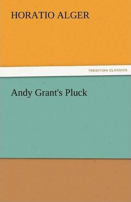 Andy Grant's Pluck Cover Image