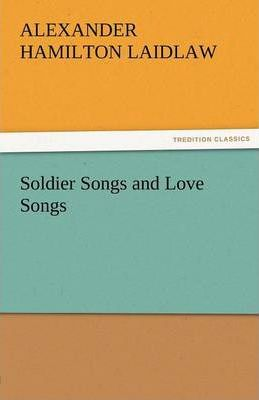 Soldier Songs and Love Songs Cover Image