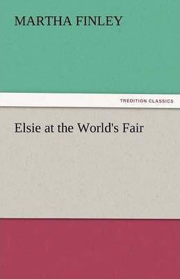 Elsie at the World's Fair Cover Image