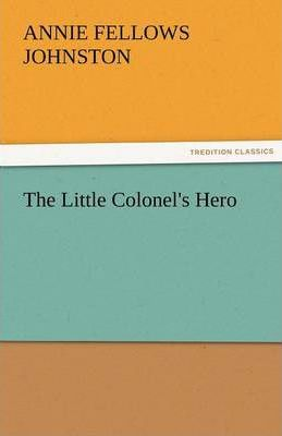 The Little Colonel's Hero Cover Image