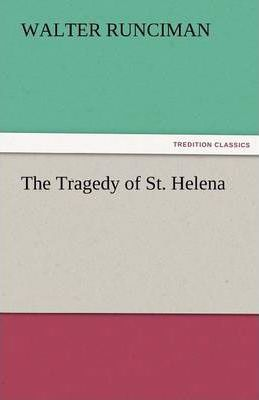 The Tragedy of St. Helena Cover Image
