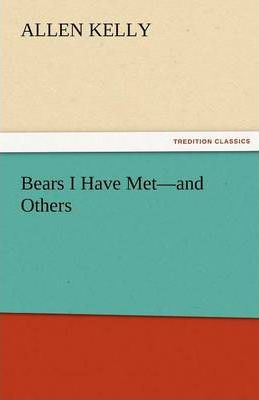 Bears I Have Met-And Others Cover Image