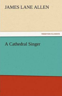 A Cathedral Singer Cover Image