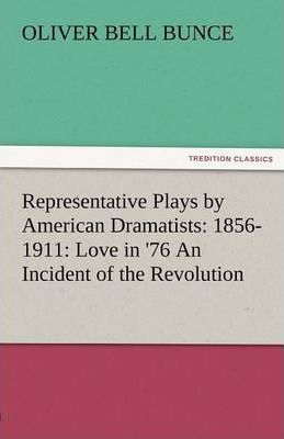 Representative Plays by American Dramatists Cover Image