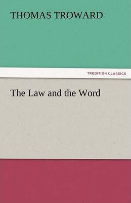 The Law and the Word Cover Image