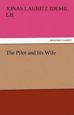 The Pilot and His Wife Cover Image