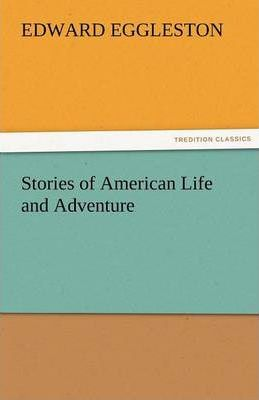 Stories of American Life and Adventure Cover Image