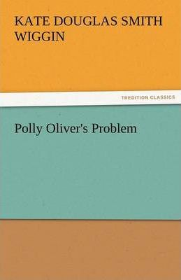 Polly Oliver's Problem Cover Image