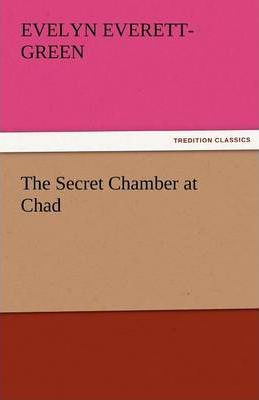 The Secret Chamber at Chad Cover Image